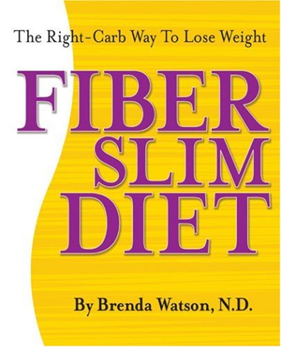 The Fiberslim Diet: The Best Kept Secret to Losing Weight! (0971930937) by Brenda Watson