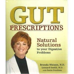 GUT PRESCRIPTIONS Natural Solutions to Your Digestive Problems