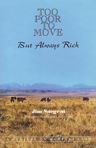 Too Poor to Move but Always Rich: Jim Sargent; Helen