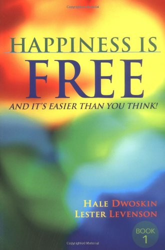 9780971933408: Happiness Is Free: And It's Easier Than You Think!