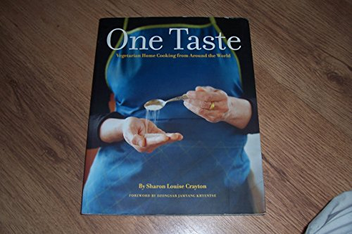 9780971936430: One Taste: Vegetarian Home Cooking From Around the World by Sharon Louise Crayton (2008) Paperback