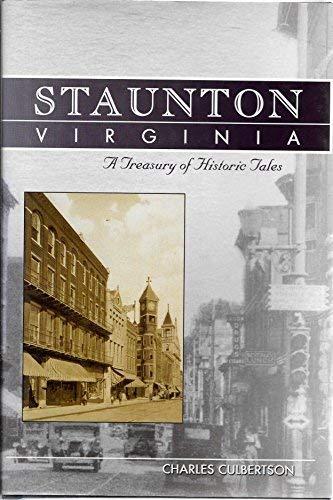 9780971937093: STAUNTON VIRGINIA: A Treasury of Historic Tales
