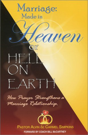9780971939004: Marriage: Made in Heaven or Hell on Earth