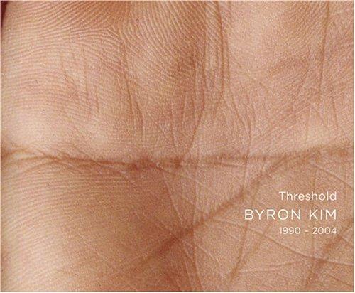 9780971939738: Byron Kim: Threshold 1990-2004