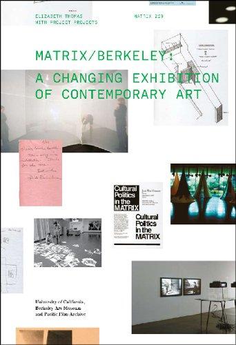 Matrix: Berkeley: A Changing Exhibition of Contemporary: Bill Arning