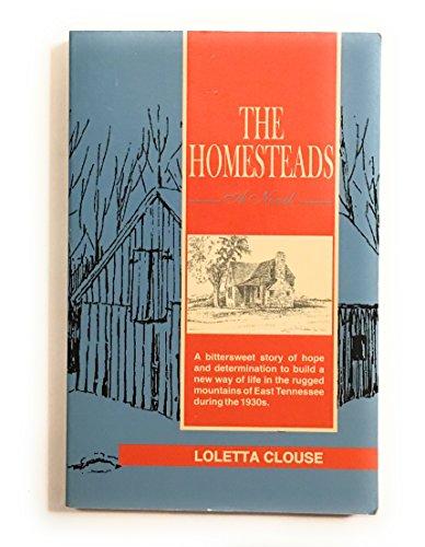 The Homesteads: Clouse, Loletta