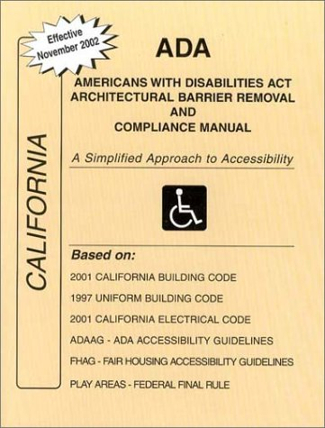 9780971945135: ADA Americans with Disabilities Act Compliance Manual for California