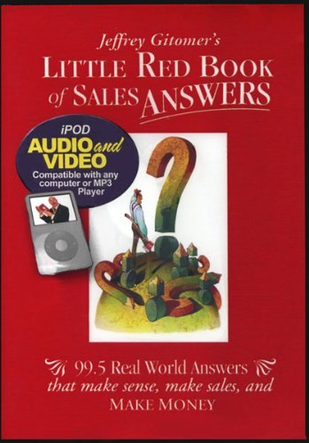 9780971946811: Little Red Book of Sales Answers: 99.5 Real World Answers That Make Sense, Make Sales, and Make Money