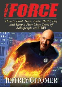 9780971946859: The Force (Audio 5-CD Set) (How to Find, Hire, Train, Build, Pay and Keep a First Class Team of Sale