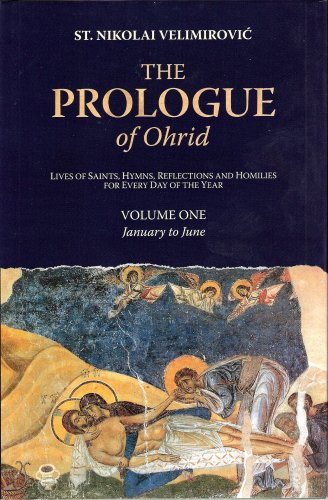 9780971950504: The Prologue of Ohrid: Lives of Saints, Hymns, Reflections and Homilies for Every Day of the Year, Vol. 1