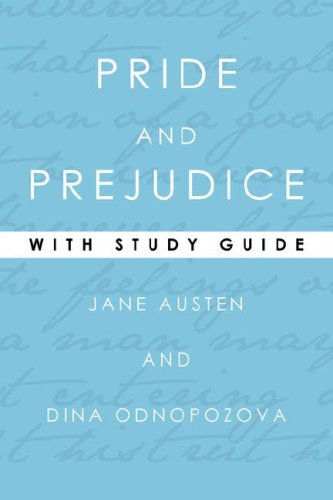 Pride and Prejudice With Study Guide (Study: Jane Austen; Commentary-Dina