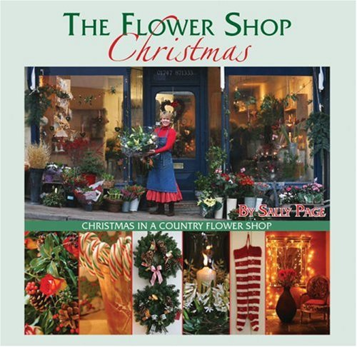 9780971955288: The Flower Shop Christmas: Christmas in a Country Flower Shop