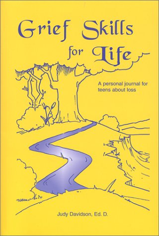 9780971956919: Grief Skills for Life: A Personal Journal for Adolescents About Loss