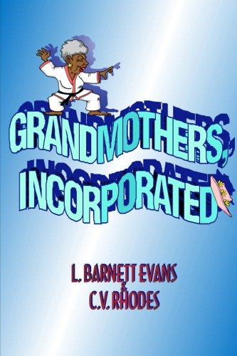 9780971958623: Grandmothers, Incorporated
