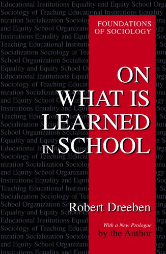 9780971958708: On What Is Learned in School (Foundations of Sociology)