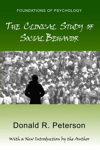 9780971958753: The Clinical Study of Social Behavior (Foundations of Psychology)