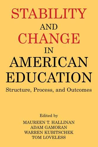 9780971958784: Stability and Change in American Education