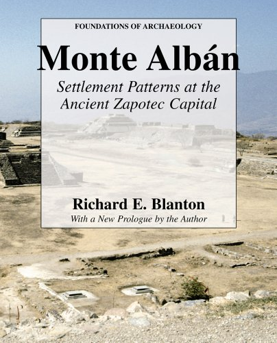 9780971958791: Monte Alban: Settlement Patterns at the Ancient Zapotec Capital (Foundations of Archaeology)
