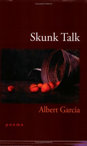 Skunk talk: Garcia, Albert