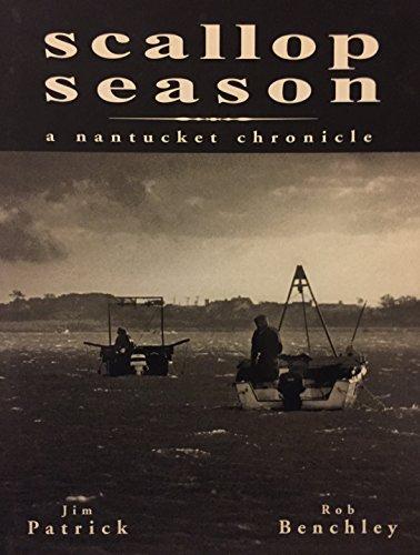 9780971961500: Scallop Season: A Nantucket Chronicle