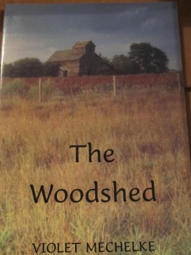The Woodshed: Mechelke, Violet {Written By}