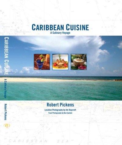 Caribbean Cuisine: A Culinary Voyage