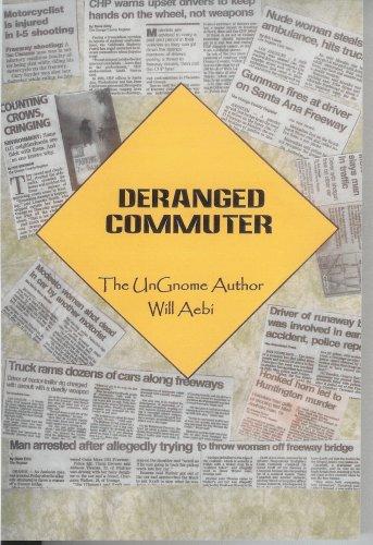 Deranged Commuter: The UnGnome Author
