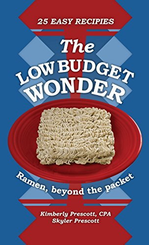 9780971967014: The Low Budget Wonder, Ramen beyond the packet