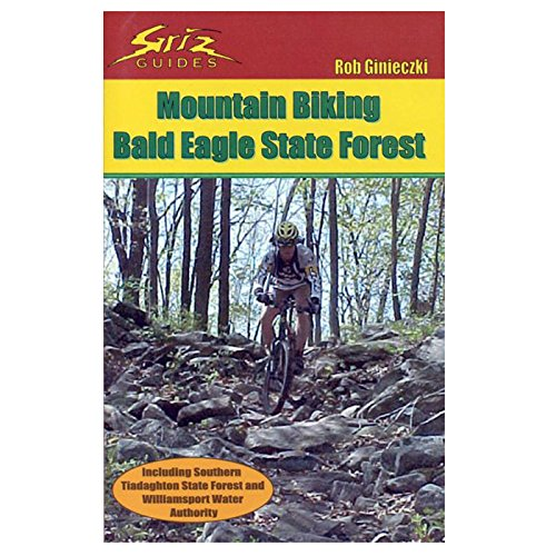 Mountain Biking Bald Eagle State Forest (Including Southern Tiadagjhton State Forest and ...