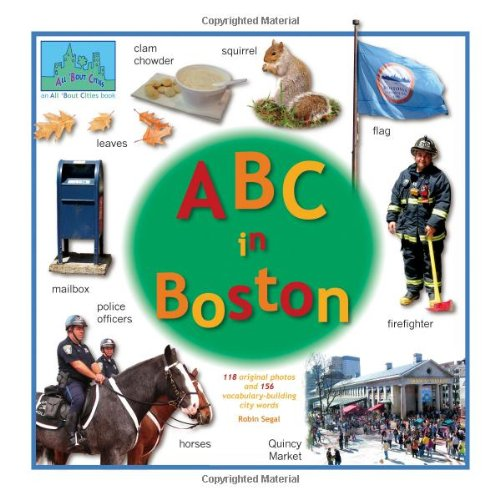 9780971969711: ABC in Boston (All 'Bout Cities series)