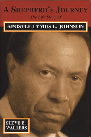 9780971976702: A Sheperd's Journey: The Life Story of Apostle Lymus L. Johnson