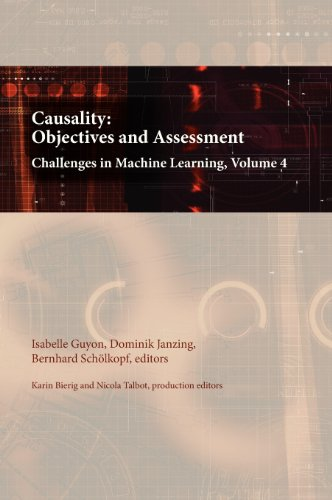 9780971977747: Causality: Objectives and Assessment: Challenges in Machine Learning, Volume 4