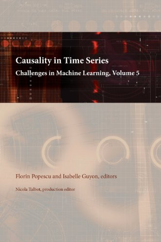 9780971977754: Causality in Time Series: Challenges in Machine Learning, Volume 5
