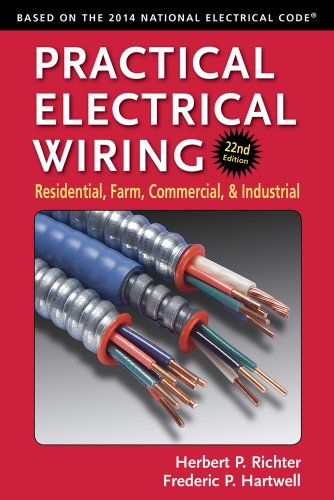 9780971977983: Practical Electrical Wiring: Residential, Farm, Commercial, and Industrial