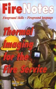 Thermal Imaging for the Fire Service: Jonathan Bastian