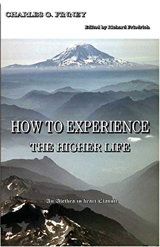 9780971980570: How to Experience the Higher Life