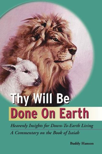 9780971981225: Thy Will Be Done on Earth