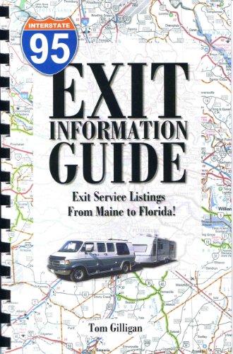 Interstate 95: Exit Information Guide: Tom Gilligan