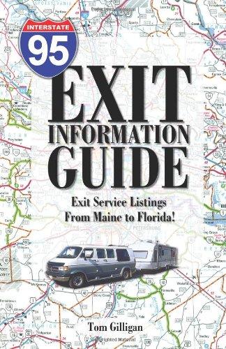 The I-95 Exit Information Guide: Gilligan, Tom