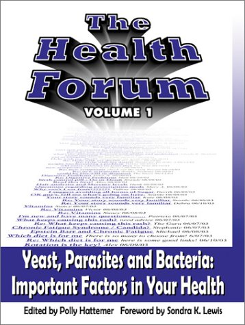 9780971987609: The Health Forum: Yeast, Parasites and Bacteria