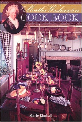 9780971988552: The Martha Washington Cook Book