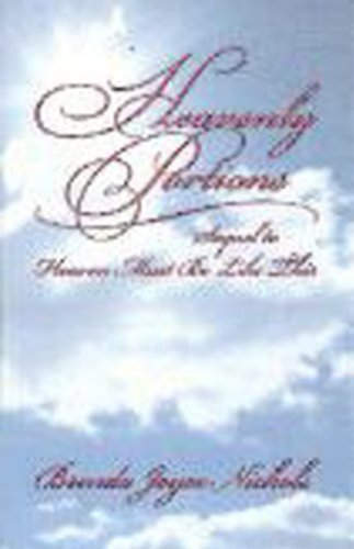 9780971991415: Heavenly Portions (Sequel to Heaven Must Be Like This)