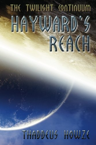 9780971994379: Hayward's Reach: Tales of the Twilight Continuum