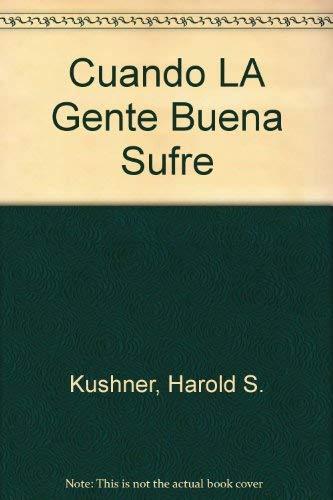 9780971995017: Cuando LA Gente Buena Sufre (Spanish Edition)