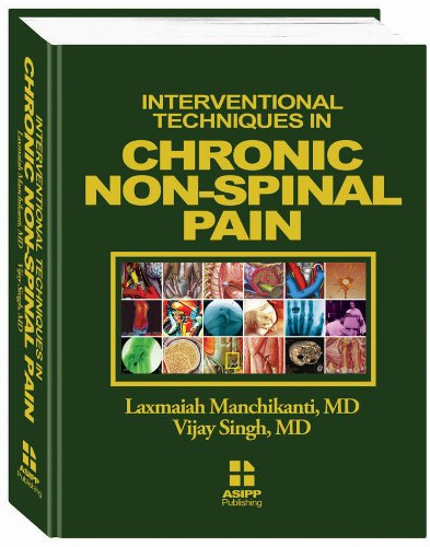 9780971995161: Interventional Techniques in Chronic Non-Spinal Pain (Volume 1) by MD Laxmaiah Manchika MD and Vijay Singh (2009-05-03)