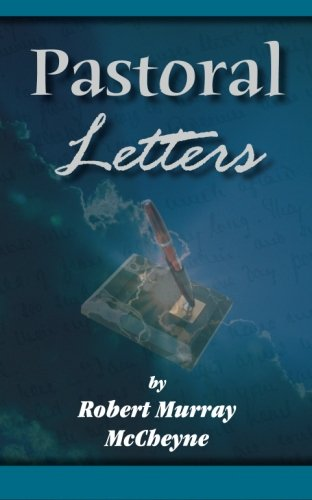 Pastoral Letters (0971998310) by McCheyne, Robert Murray