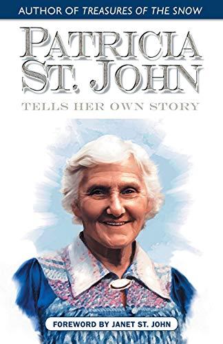 9780971998339: Patricia St. John Tells Her Own Story