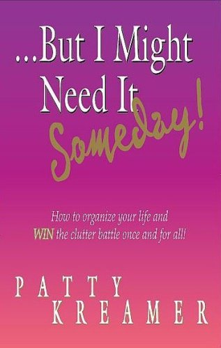 But I Might Need It Someday: Patty Kreamer