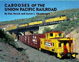 9780972000413: Cabooses of the Union Pacific Railroad
