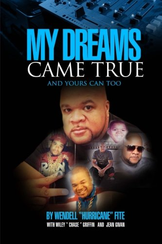 9780972001458: My Dreams Came True: (and Yours Can Too)